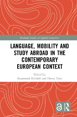 Language, Mobility and Study Abroad in the Contemporary European Context