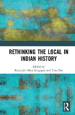 Rethinking the Local in Indian History