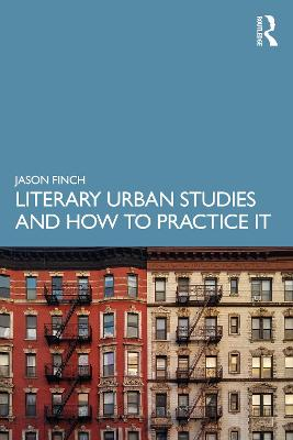 Literary Urban Studies and How to Practice It