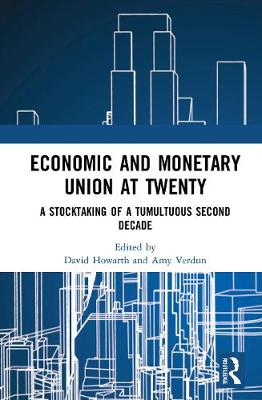 Economic and Monetary Union at Twenty