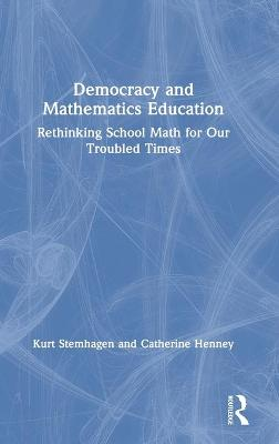 Democracy and Mathematics Education
