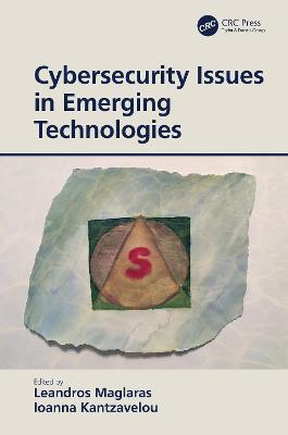 Cybersecurity Issues in Emerging Technologies