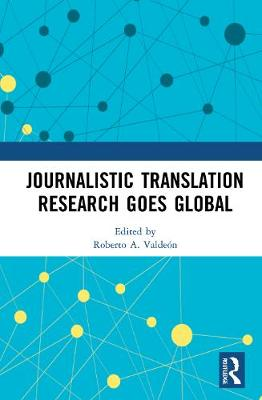 Journalistic Translation Research Goes Global