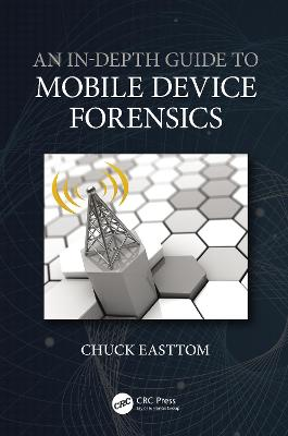 An In-Depth Guide to Mobile Device Forensics