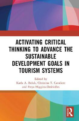 Activating Critical Thinking to Advance the Sustainable Development Goals in Tourism Systems
