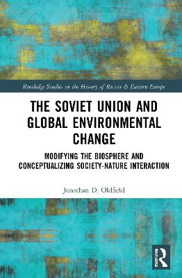 The Soviet Union and Global Environmental Change