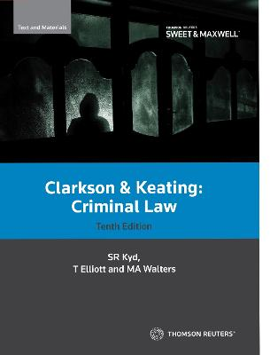CLARKSON KEATING: CRIMINAL LAW E10