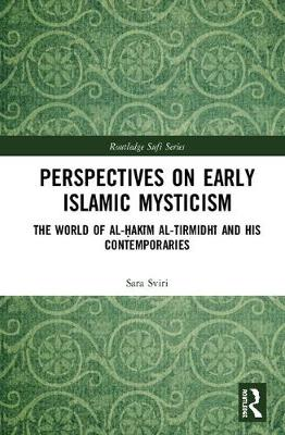 Perspectives on Early Islamic Mysticism