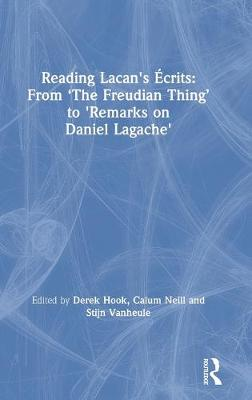 Reading Lacan's Ecrits: From 'The Freudian Thing' to 'Remarks on Daniel Lagache'
