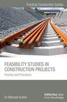 Feasibility Studies in Construction Projects