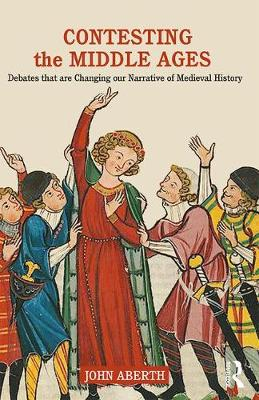 Contesting the Middle Ages
