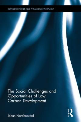 The Social Challenges and Opportunities of Low Carbon Development