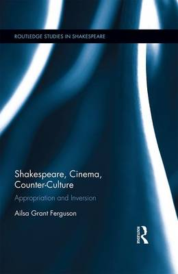 Shakespeare, Cinema, Counter-Culture