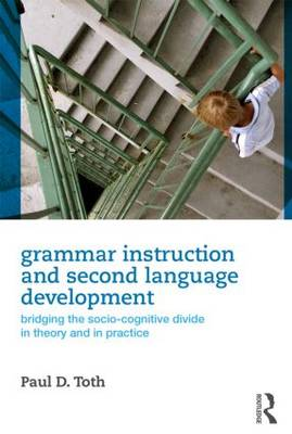 Grammar Instruction and Second Language Development