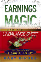 Earnings Magic and the Unbalance Sheet