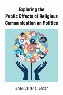 Exploring the Public Effects of Religious Communication on Politics
