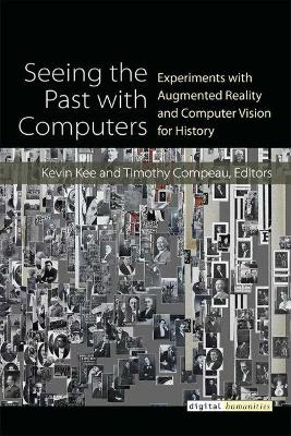 Seeing the Past with Computers