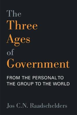 The Three Ages of Government