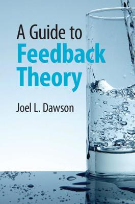 A Guide to Feedback Theory