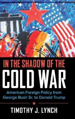 In the Shadow of the Cold War