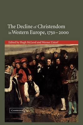 The Decline of Christendom in Western Europe, 1750-2000
