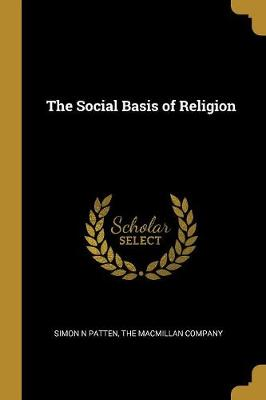 The Social Basis of Religion