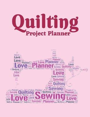 Quilting Project Planner