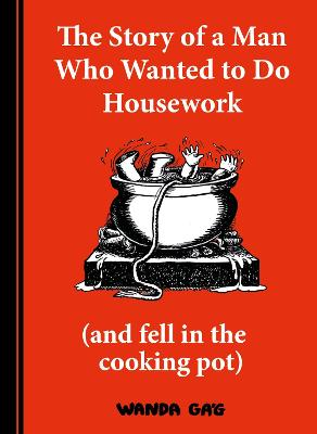 The Story of a Man Who Wanted to do Housework