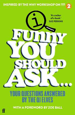 Funny You Should Ask . . .