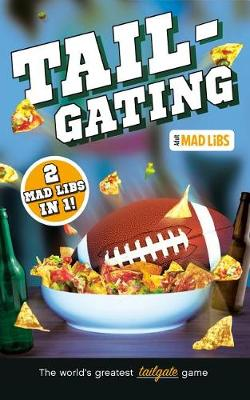 Tailgating Mad Libs