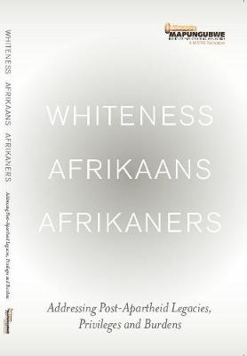 Whiteness, Afrikaans, Afrikaners