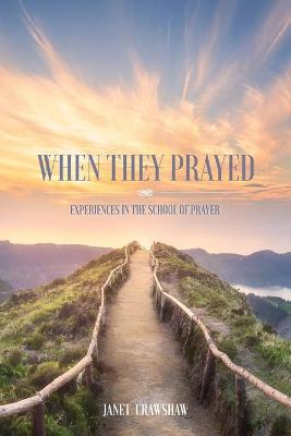When They Prayed