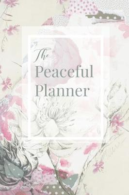 The Peaceful Planner