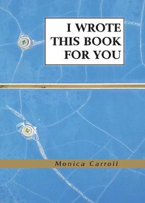 I Wrote This Book For You