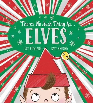 There's No Such Thing as Elves (PB)