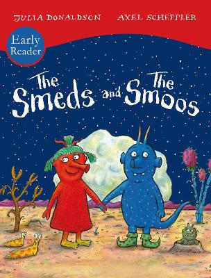 The Smeds and Smoos Early Reader