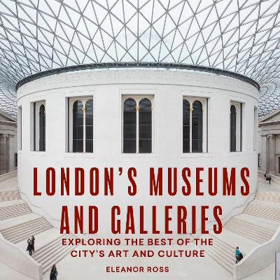 London's Museums and Galleries