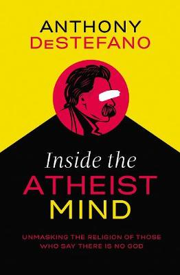 Inside the Atheist Mind
