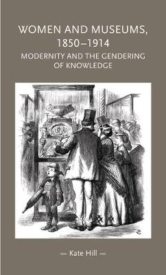 Women and Museums 1850-1914