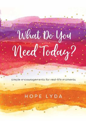 What Do You Need Today?