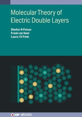 Molecular Theory of Electric Double Layers