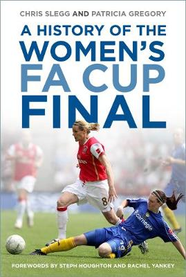A History of the Women's FA Cup Final