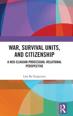War, Survival Units, and Citizenship