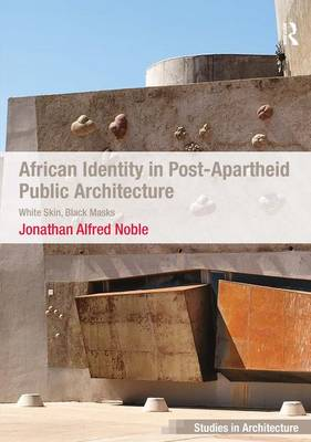 African Identity in Post-Apartheid Public Architecture