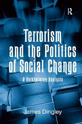 Terrorism and the Politics of Social Change