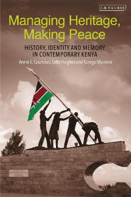 Managing Heritage, Making Peace