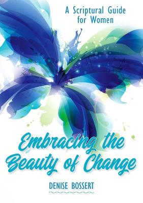 Embracing the Beauty of Change