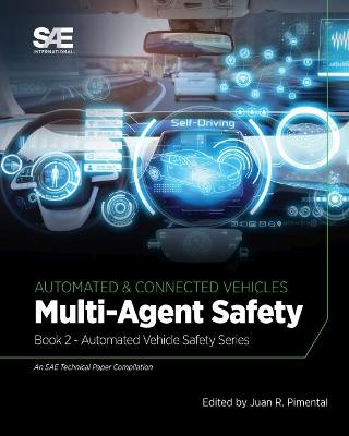 Multi-Agent Safety: Book 2 - Automated Vehicle Safety