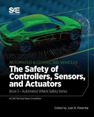 Safety of Controllers, Sensors, and Actuators: Book 5 - Automated Vehicle Safety