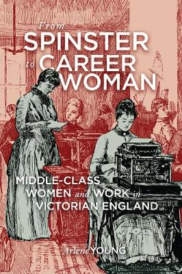 From Spinster to Career Woman
